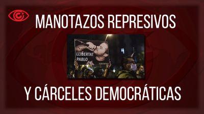 Repressive Schläge und demokratische Gefängnisse